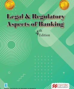 Macmillian's Legal and Regulatory Aspects of Banking by IIBF - 4th Edition 2021