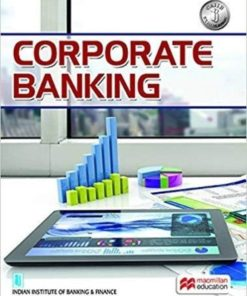 Macmillian's Corporate Banking by Indian Institute of Banking & Finance (IIBF)