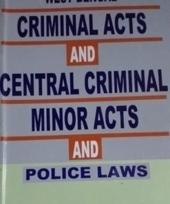 KLH's West Bengal Criminal Acts And Central Criminal Minor Acts and Police Laws