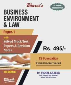 Business Environment & Laws [For CS Foundation (Paper 1)]