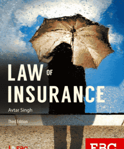 EBC's Law of Insurance by Avtar Singh - 3rd Edition 2017, Reprinted 2020