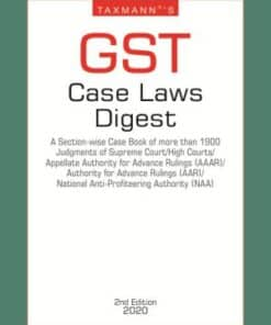Taxmann's GST Case Laws Digest 2nd Edition March 2020