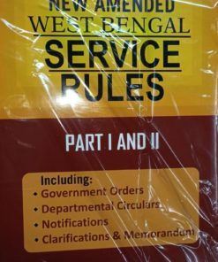 Kamal law House's West Bengal Service Rules (WBSR) (Part I & II) by R.R. De 7th Edition January 2020