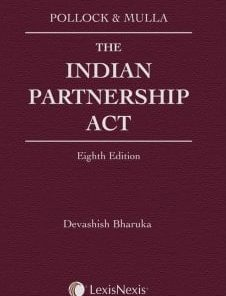 LexisNexis's The Indian Partnership Act by Pollock & Mulla - 8th Edition 2019