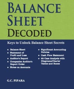 Taxmann's Balance Sheet Decoded by G.C Pipara - 3rdEdition April 2021