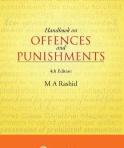 Lexis Nexis Handbook on Offences and Punishments by M A Rashid 4th Edition 2017