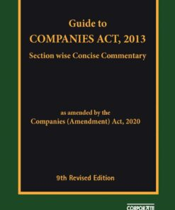 Bloomsbury's Guide to Companies Act 2013 by Corporate Law Adviser - 9th Revised Edition 2021