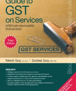 Bloomsbury's Guide to GST on Services by Rakesh Garg - 3rd Edition July 2021