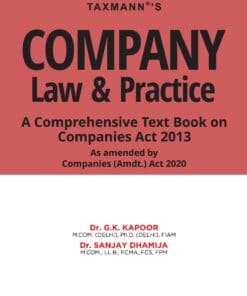 Taxmann's Company Law and Practice by G K Kapoor - 25th Edition September 2021