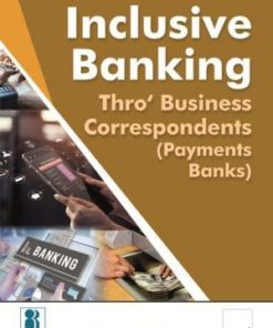 Taxmann's Inclusive Banking Thro' Business Correspondents (Payment Banks) By IIBF