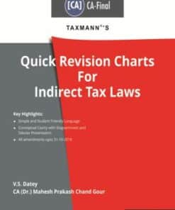 Taxmann's Quick Revision Charts for Indirect Tax Laws (CA-Final) by V.S.Datey for Nov 2020 Exams