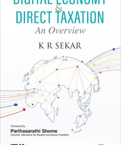 Oakbridge's Digital Economy & Direct Taxation - An Overview by K R Sekar - 1st Edition 2021