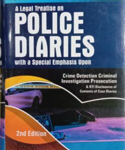 DLH's Police Diaries Crime Detection Criminal Investigation Prosecution by Iyer - 2nd updated reprint edition 2021