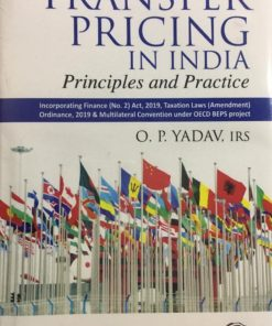 Oakbridge Transfer Pricing in India (Principles and Practice) by OP Yadav 1st Edition September 2019