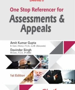 Bharat's One Stop Referencer for Assessments & Appeals by Amit Kumar Gupta - 1st Edition 2021