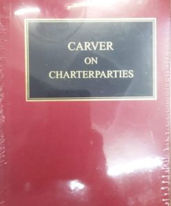 Sweet & Maxwell's Carver on Charterparties South Asian Edition 2020