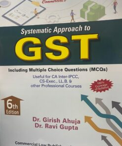 Commercial's Systematic Approach to GST by Dr. Girish Ahuja & Dr. Ravi Gupta for May 2021 Exam