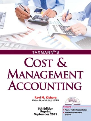Taxmann's Cost & Management Accounting by Ravi M. Kishore - 6th Edition September 2021