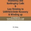 Taxmann's Guide To Insolvency and Bankruptcy Code & Law Relating to SARFAESI/Debt Recovery & Winding up by V.S.Datey - 9th Edition January 2020