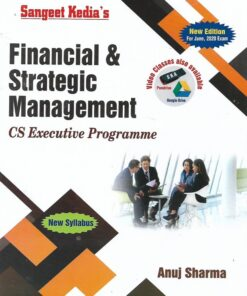 Sangeet Kedia's Financial & Strategic Management (New Course) by Anuj Sharma for June 2020 Exams