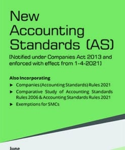Taxmann's New Accounting Standards [AS] - 1st Edition June 2021