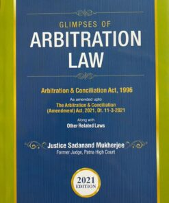 Commercial's Glimpses of Arbitration Law by Sadanand Mukherjee - 1st Edition 2021