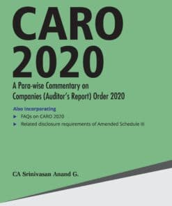 Taxmann's CARO 2020 - A Para-wise Commentary on Companies (Auditor's Report) Order 2020 by Srinivasan Anand G - 8th Edition July 2021