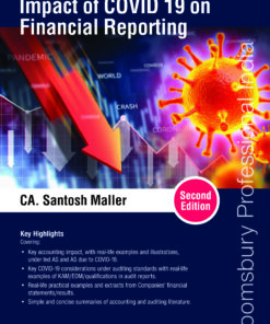Bloomsbury's A Quick Guide to Impact of COVID 19 on Financial Reporting by Santosh Maller - 2nd Edition March 2021