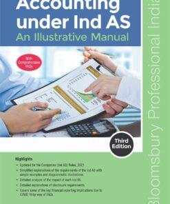Bloomsbury's Accounting under Ind AS -An Illustrative Manual by CA Santosh Maller - 3rd Edition July 2021