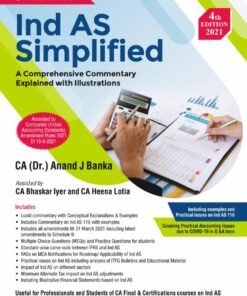 Commercial's Ind AS Simplified - A Comprehensive Commentary Explained with Illustrations By Anand J. Banka - 4th Edition 2021