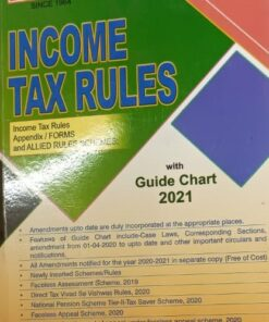 Garg's Income Tax Rules with Guide Chart - Edition 2021