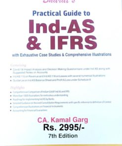 Bharat's Practical Guide to Ind AS & IFRS by CA. Kamal Garg - 7th Edition July 2020