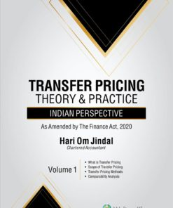 Wolters Kluwer's Transfer Pricing Theory & Practice – Indian Perspective by Hari Om Jindal - 1st Edition July 2020