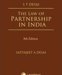 Lexis Nexis's The Law of Partnership in India by S T Desai - 8th Edition July 2020