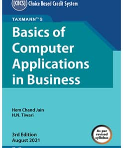 Taxmann's Basics of Computer Application in Business by Hem Chand Jain - 3rd Edition August 2021