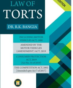 ALA's Law of Torts with Consumer Protection Act by R.K. Bangia - 26th Edition 2021