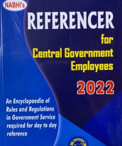 Nabhi's Referencer for Central Government Employees 2022 by Ajay Kumar Garg