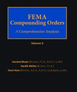 Bloomsbury's FEMA Compounding Orders (Volume II) - A Comprehensive Analysis by Harshal Bhuta - Edition September 2020
