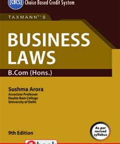 Taxmann's Business Laws - B.Com (Hons.) by Sushma Arora under CBCS - 9th Edition September 2021