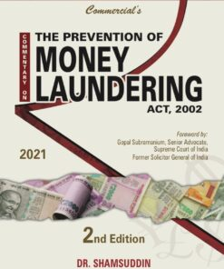 Commercial's Commentary on The Prevention of Money Laundering Act. 2002 By Dr. Shamsuddin - 2nd Edition 2021