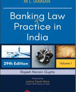 Lexis Nexis's Banking Law and Practice in India by M L Tannan - 29th Edition 2021