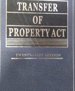 Kamal's Transfer of Property Act by B.B. Mitra - 21st Edition Reprint 2021