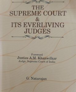 MLH's The Supreme Court & ITS Everliving Judges by G. Natarajan - Edition 2021