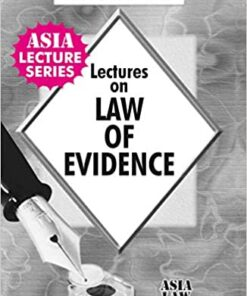 ALH's Lectures on Law of Evidence by Dr. Rega Surya Rao