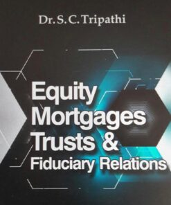 CLP's Equity, Mortgages, Trusts and Fiduciary Relations by SC Tripathi - 3rd Edition 2020