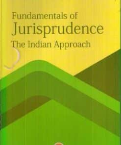 CLA's Fundamentals of Jurisprudence The Indian Approach by S N Dhyani - 4th Edition 2019