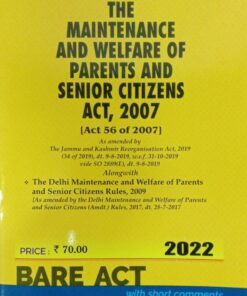 Commercial's The Maintenance and Welfare of Parents and Senior Citizens Act, 2007 (Bare Act) - Edition 2022