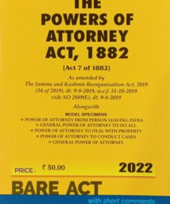 Commercial's The Powers of Attorney Act, 1882 (Bare Act) - Edition 2022