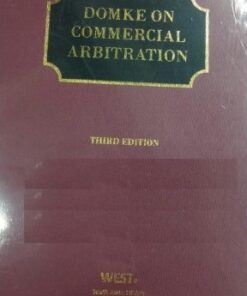 Sweet & Maxwell's Domke On Commercial Arbitration - 3rd South Asian Edition 2021