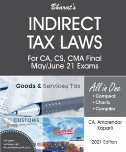 Bharat's Indirect Tax Laws by Amarendar Kaparti for May/June 2021